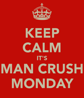 keep-calm-its-man-crush-monday