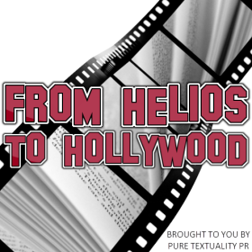 From Helios to Hollywood